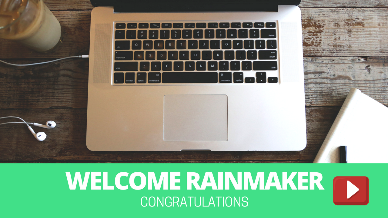 Welcome To RainMaker