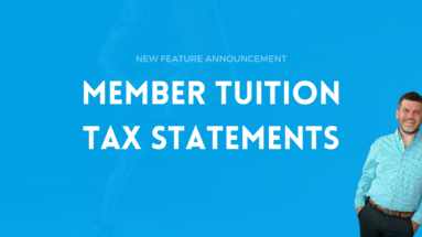 Member Tuition Tax Statements, RainMaker Growth Software